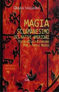 Cover Magia e Sciamanesimo dei Nativi Americani