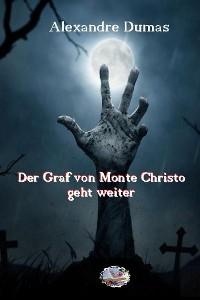 Cover Der Graf von Monte Christo geht weiter