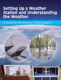 Cover Setting Up a Weather Station and Understanding the Weather