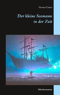 Cover Der kleine Seemann in der Zeit