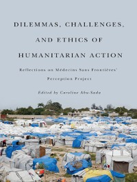 Cover Dilemmas, Challenges, and Ethics of Humanitarian Action