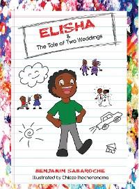 Cover Elisha & The Tale of Two Weddings