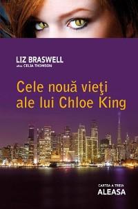 Cover Cele nouă vieți ale lui Chloe King. Cartea a treia - Aleasa