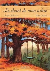 Cover Le chant de mon arbre