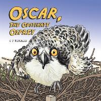 Cover Oscar, the Obstinate Osprey