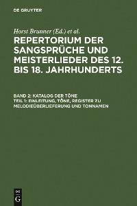 Cover Katalog der Töne: Bd. 2,1 Einleitung, Töne, Register zu Melodieüberlieferung und Tonnamen; Bd. 2,2 Register zu den Tonschemata