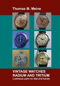 Cover Vintage Watches - Radium and Tritium