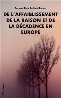 Cover De l'affaiblissement de la raison et de la décadence en Europe