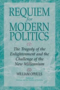 Cover Requiem For Modern Politics