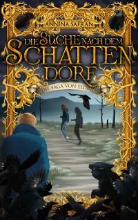 Cover Die Suche nach dem Schattendorf