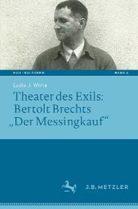 "Cover Theater des Exils: Bertolt Brechts ""Der Messingkauf"""