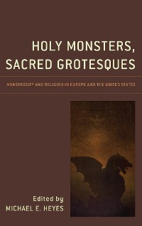Cover Holy Monsters, Sacred Grotesques