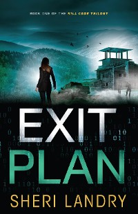 Cover Exit Plan: Kill Code