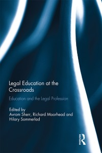 Cover Legal Education at the Crossroads