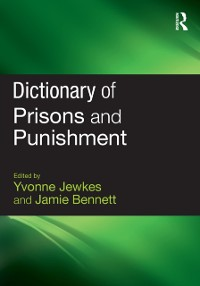 Cover Dictionary of Prisons and Punishment