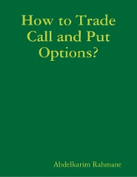 Cover How to Trade Call and Put Options?