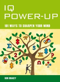 Cover IQ Power Up - 101 Ways to Improve Your Intelligence
