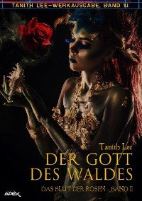 Cover DER GOTT DES WALDES - DAS BLUT DER ROSEN II