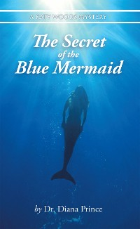 Cover The Secret of the Blue Mermaid