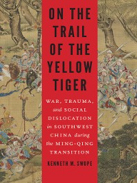 Cover On the Trail of the Yellow Tiger