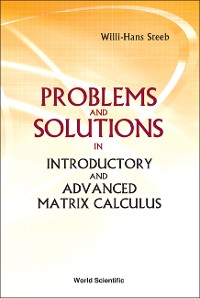 Cover Problems and Solutions in Introductory and Advanced Matrix Calculus