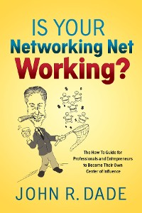 Cover Is Your Networking Net Working?
