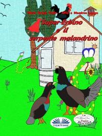 Cover Super-Erbino E Il Serpente Malandrino
