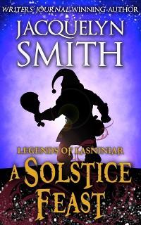 Cover Legends of Lasniniar: A Solstice Feast
