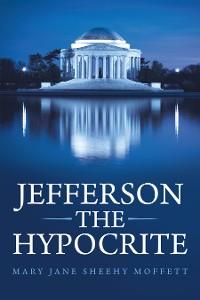 Cover Jefferson the Hypocrite