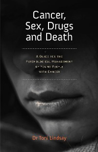 Cover Cancer, Sex, Drugs and Death