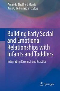 Cover Building Early Social and Emotional Relationships with Infants and Toddlers
