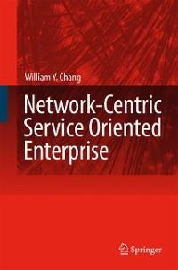 Cover Network-Centric Service Oriented Enterprise