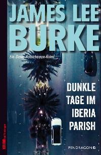 Cover Dunkle Tage im Iberia Parish