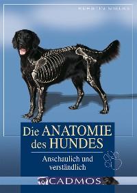 Cover Die Anatomie des Hundes