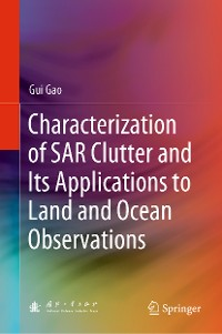 Cover Characterization of SAR Clutter and Its Applications to Land and Ocean Observations