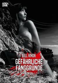Cover GEFÄHRLICHE FANGGRÜNDE