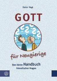 Cover Gott für Neugierige