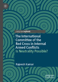 Cover The International Committee of the Red Cross in Internal Armed Conflicts