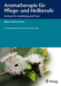 Cover Aromatherapie für Pflege- und Heilberufe