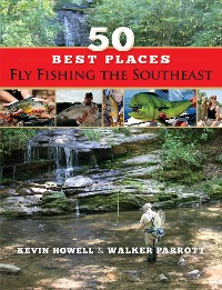Cover 50 Best Places Fly Fishing the Southeast