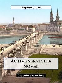 Cover Active Service: A novel