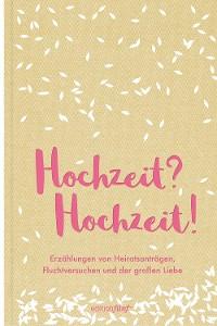 Cover Hochzeit? Hochzeit!