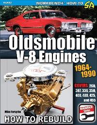 Cover Oldsmobile V-8 Engines 1964–1990: How to Rebuild