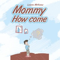 Cover Mommy How Come