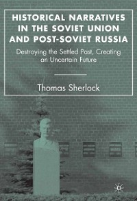 Cover Historical Narratives in the Soviet Union and Post-Soviet Russia