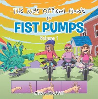Cover The Kids Official Guide to Fist Pumps
