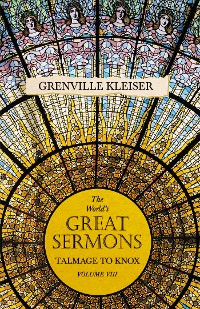 Cover The World's Great Sermons - Talmage to Knox Little - Volume VIII