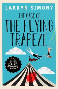 Cover The Case of the Flying Trapeze
