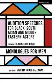 Cover Audition Speeches for Black, South Asian and Middle Eastern Actors: Monologues for Men