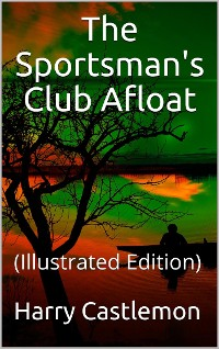 Cover The Sportman's Club Afloat